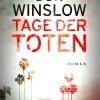 Don Winslow – Tage der Toten