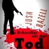 Josh Bazell – Schneller als der Tod