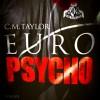 CRAIG TAYLOR – EURO PSYCHO